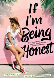 If I'm Being Honest Book by Emily Wibberley