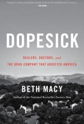 Dopesick: Dealers, Doctors, and the Drug Company that Addicted America Book