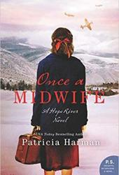 Once a Midwife (Hope River #3) Book