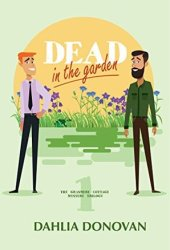 Dead in the Garden (Grasmere Cottage Mystery #1) Book