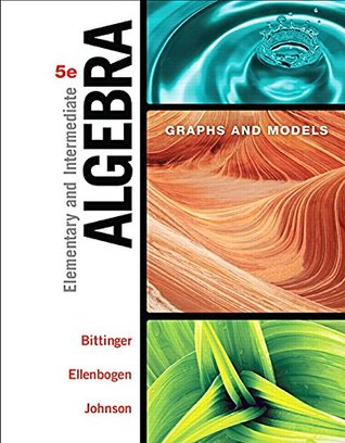 Elementary and Intermediate Algebra: Graphs and Models Plus MyLab Math -- Student Access Kit (5th Edition)