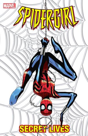 Spider-Girl, Volume 9: Secret Lives