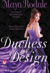 Duchess by Design (The Gilded Age Girls Club, #1) Book