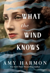 What the Wind Knows Book