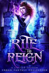 Rite to Reign: A Limited Edition Fantasy Collection Book