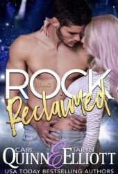 Rock Reclaimed (Rock Revenge Trilogy, #2) Book