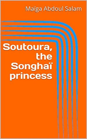 Soutoura, the Songhaï princess