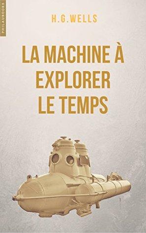 La machine à explorer le temps: Edition bilingue français-anglais