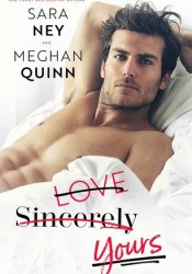 Love, Sincerely, Yours Book by Sara Ney