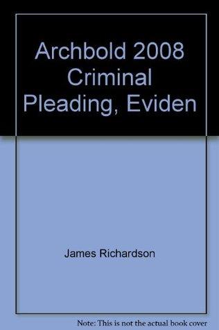 Archbold 2008 Criminal Pleading, Eviden