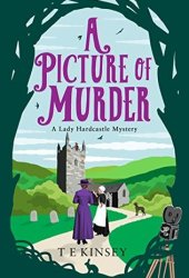 A Picture of Murder (Lady Hardcastle Mysteries #4) Book