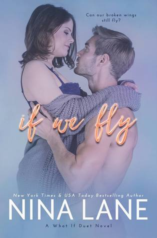 If We Fly (What If Duet, #2)