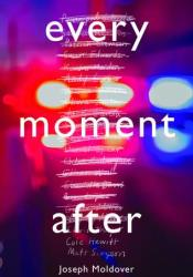 Every Moment After Book by Joseph Moldover