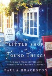 The Little Shop of Found Things (The Little Shop of Found Things #1) Book