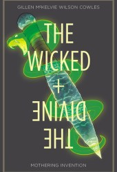 The Wicked + the Divine, Vol. 7: Mothering Invention Book