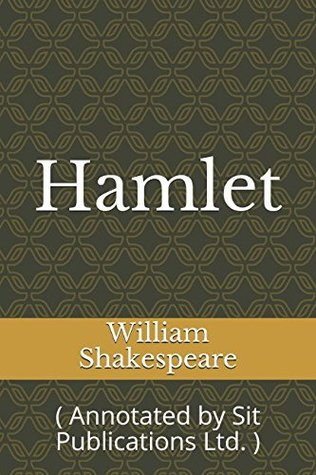 Hamlet: ( Annotated by Sit Publications Ltd. )