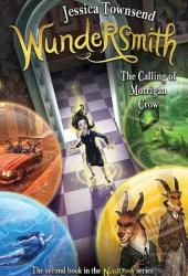 Wundersmith: The Calling of Morrigan Crow (Nevermoor, #2) Book