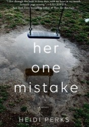 Her One Mistake Book by Heidi Perks