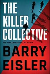 The Killer Collective (John Rain #10; Livia Lone #3; Ben Treven #4) Book