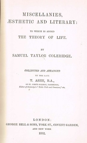 Miscellanies, aesthetic and literary: to which is added The theory of life