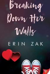 Breaking Down Her Walls Book