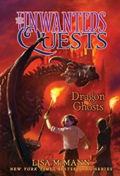 Dragon Ghosts (The Unwanteds Quests Book 3) Book
