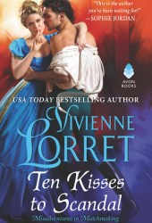 Ten Kisses to Scandal (Misadventures in Matchmaking, #2) Book