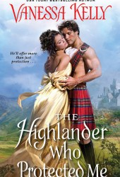 The Highlander Who Protected Me (Clan Kendrick #1) Book