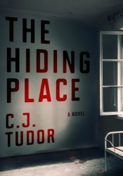 The Hiding Place Book by C.J. Tudor