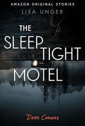 The Sleep Tight Motel Book