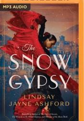 The Snow Gypsy Book by Lindsay Ashford