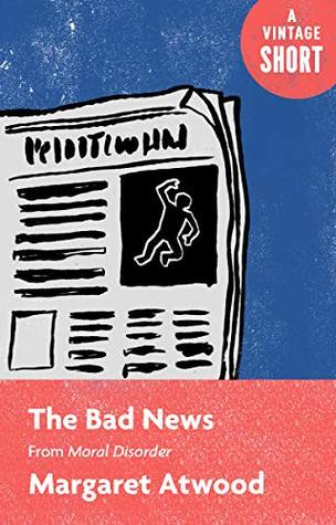 The Bad News: From Moral Disorder