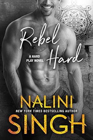 Book Review: Nalini Singh's Rebel Hard