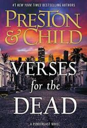 Verses for the Dead (Pendergast, #18) Book