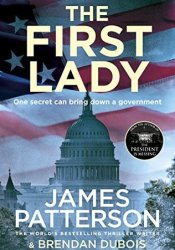 The First Lady Book by James Patterson