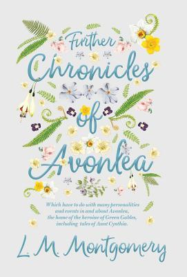 Further Chronicles of Avonlea / The Alpine Path