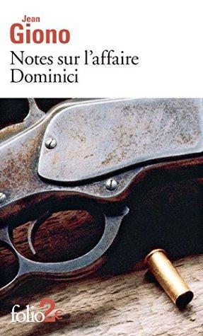 Notes sur l'affaire Dominici / Essai sur le caractère des personnages