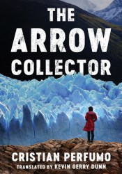 The Arrow Collector Book by Cristian Perfumo
