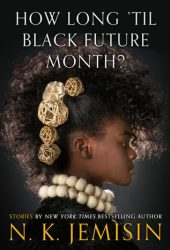 How Long 'til Black Future Month? Book