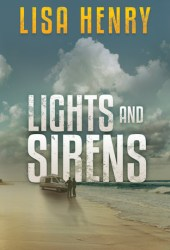 Lights and Sirens (Emergency Services #2) Book