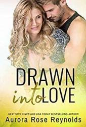 Drawn into Love (Fluke My Life #4)