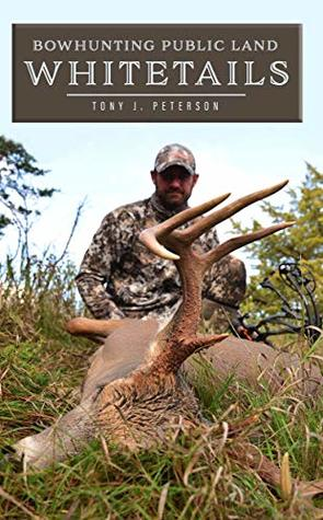 Bowhunting Public Land Whitetails