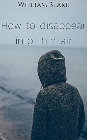 Disappear into thin air