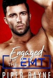 Engaged to the EMT (Blue Collar Brothers, #3) Book