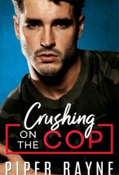 Crushing on the Cop (Blue Collar Brothers, #2) Book