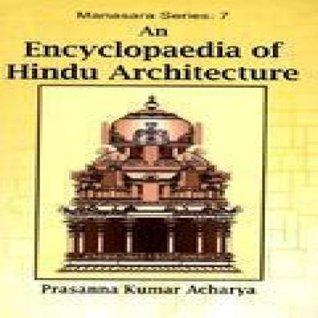 An Encyclopaedia of Hindu Architecture Manasara