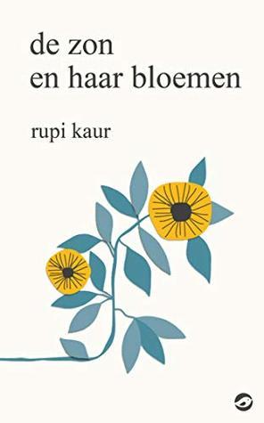 De Zon En Haar Bloemen (EN: The Sun And Her Flowers) Boek omslag