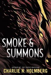 Smoke and Summons (Numina Trilogy, #1) Book