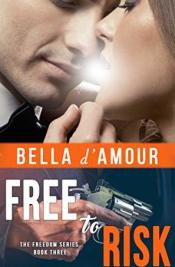 Free to Risk (Freedom #3)