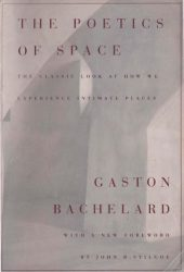 The Poetics of Space Book